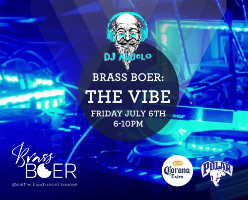 DJ Abuelo bij Brass Boer @ Delfins Beach Resort | Kralendijk | Caribisch Nederland