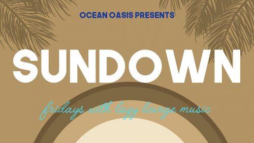 Elke vrijdag Sundown at Ocean Oasis @ Ocean Oasis