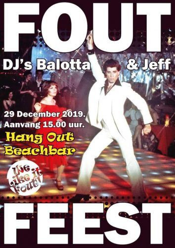 Fout Feest @ Hang Out Beachbar