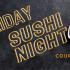 Sushi night Marriott