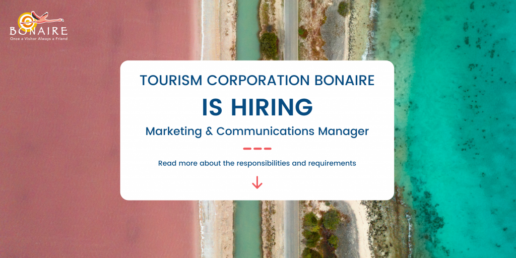 Vacancy Marketing & Communications Manager Bonaire